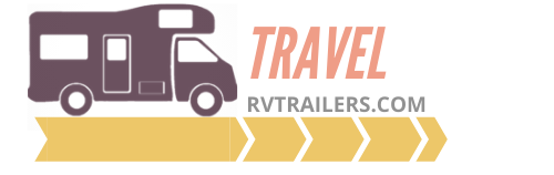 RV Trailers For Sale, Used & Camping Complete Guide For Beginner's Travelers