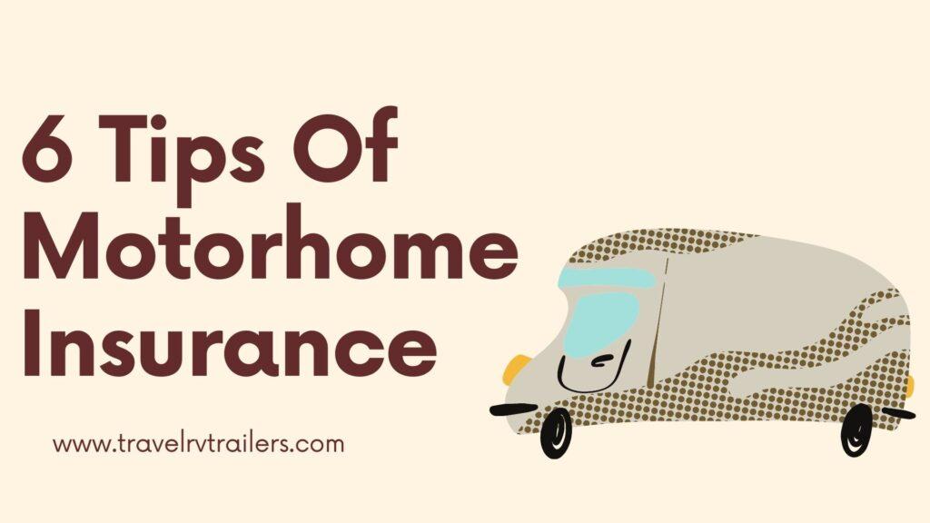 6 Tips Of Motorhome Insurance